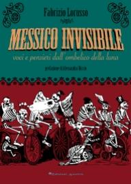 09 F.Lorusso - Messico Invisibile