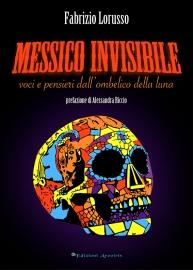 10 F.Lorusso - Messico Invisibile